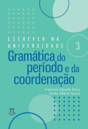Gramática Do Período E Da Coordenação
