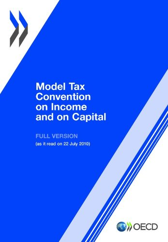 Download Model Tax Convention on Income and on Capital: Updated 22 July 2010: Full Version 9264175172