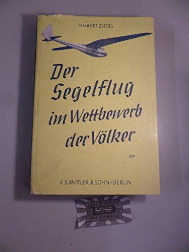 Der Segelflug im Wettbewerb der Völker.