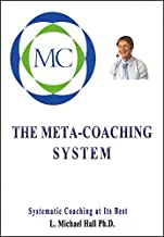 The Meta-Coaching System: Systematic coaching at it's best