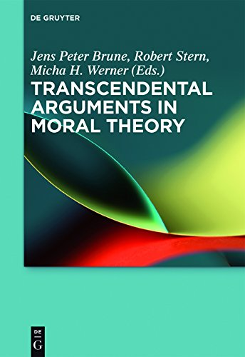 Transcendental Arguments in Moral Theory (English Edition)