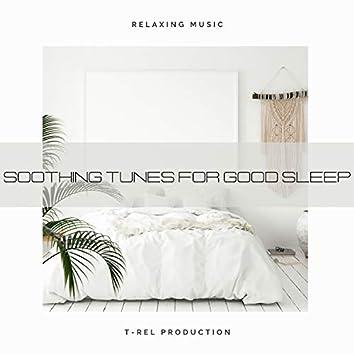 Soothing Tunes For Good Sleep