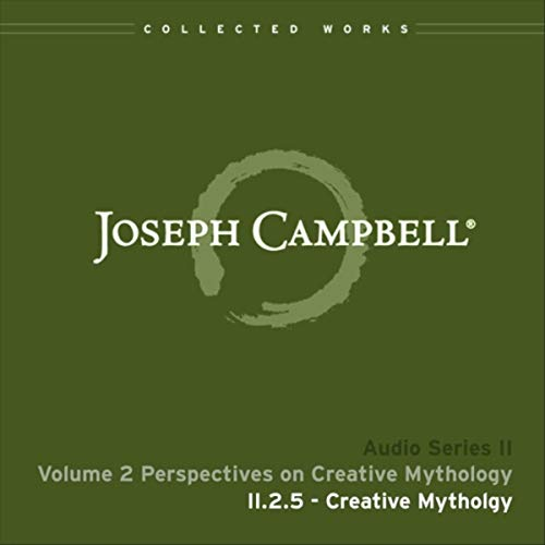 Lecture II.2.5: Creative Mythology