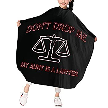 Sgrtyx Don t Drop Me My Aunt is A Lawyer Kids Adjustable Waterproof Barber Supplies Tool Haircut Cape for Salon and Home 3947 in