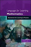 Language for learning mathematics: assessment for learning in practice: Assessment for Learning in Practice (Osborne Oracle Press)