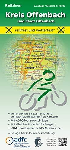 Radfahren - Kreis Offenbach und Stadt Offenbach: Maßstab 1:30.000 - reißfest und wetterfest - Von Frankfurt bis Darmstadt und von Mörfelden-Walldorf ... mit ADFC-Tourenvorschlägen)