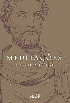Meditações por [Marco Aurélio, Edson Bini]