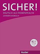 Sicher! in Teilbanden: Lehrerhandbuch B2.1 by Claudia B??schel (2014-03-10)
