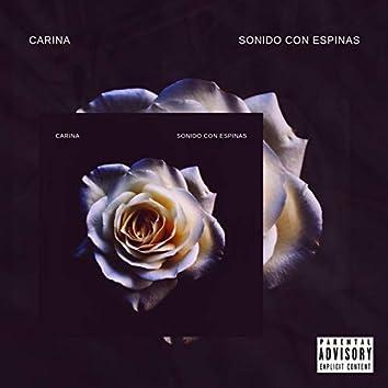 Carina (Sonido Con Espinas)