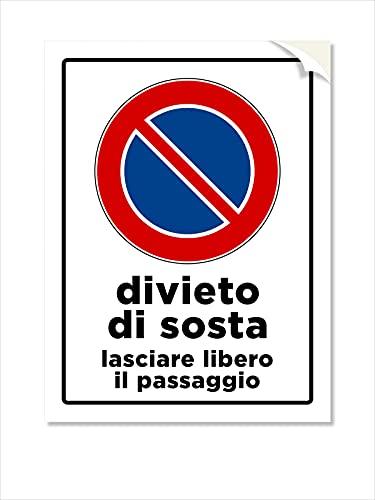 1 Adesivo Divieto di Sosta, Lasciare Libero Il Passaggio, Pellicola Adesiva PVC Morbido,100 Micron - Mis. 15x20 cm - Pz. 1