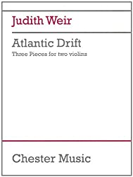 Judith Weir - Atlantic Drift: 3 Pieces For 2 Violins Performance Score