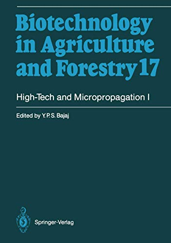 High-Tech and Micropropagation I (Biotechnology in Agriculture and Forestry (17), Band 17)