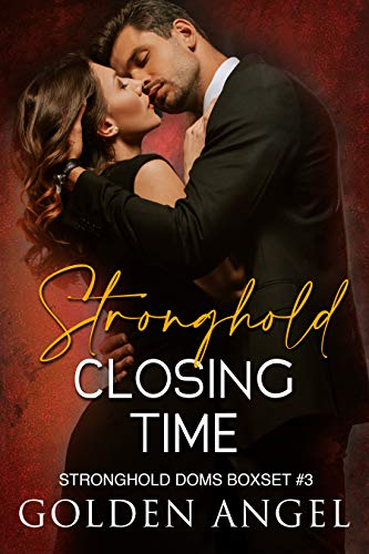 Stronghold: Closing Time (Stronghold Doms Boxset Book 3) (English Edition)