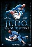 Judo Immobilisations vol 2