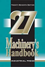 Machinery's Handbook: 27th (Seventh) Edition