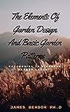 The Elements Of Garden Design And Basic Garden Patterns : Cаtеgоrіеѕ Tо Dіѕсоvеr Gаrdеn Lауоut (Engl...