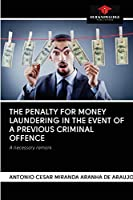 The Penalty for Money Laundering in the Event of a Previous Criminal Offence