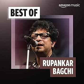 Best of Rupankar Bagchi