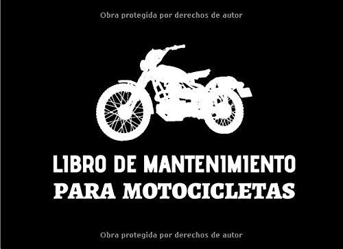 Libro de Mantenimiento para Motocicletas: Registro de mantenimiento y reparación de motocicletas - 20,96 cm x 15,24 cm, 101 páginas - Páginas ... su moto - Adecuado para todos los fabricante.