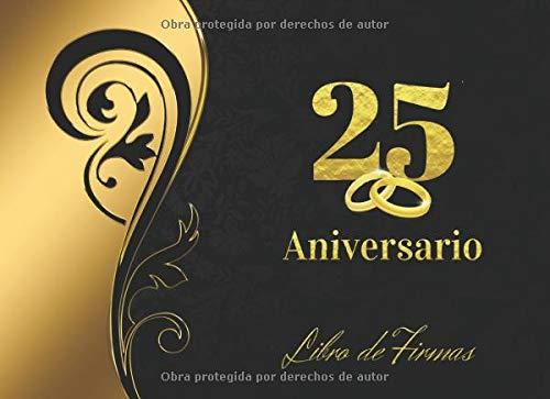 25 ANIVERSARIO: LIBRO DE FIRMAS PARA CELEBRACIÓN DE ANIVERSARIO DE BODAS O...