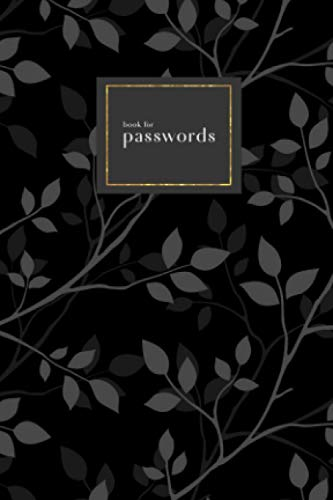Book for Passwords: 4x6 Small Internet Address Notebook with A-Z Alphabetical Index   Twig Leaf Silhouette Design   Black