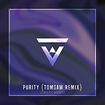 Purity (Tomsaw Remix)
