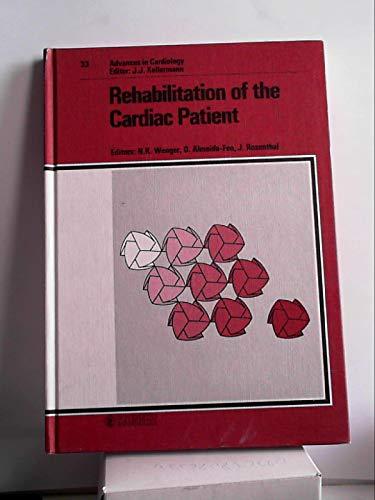 Rehabilitation of the Cardiac Patient: 3rd World Congress of Cardiac Rehabilitation, Caracas, October 1985: Proceedings.: 33 (Advances in Cardiology)