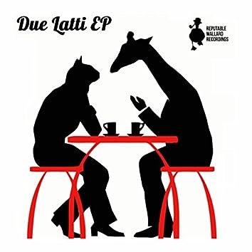 Due Latti EP