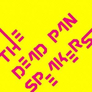 THE DEAD PAN SPEAKERS