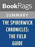 Summary & Study Guide The Spiderwick Chronicles: The Field Guide by Holly Black