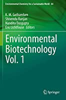 Environmental Biotechnology Vol. 1 (Environmental Chemistry for a Sustainable World, 44)