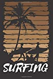 Surfing: Great Surfing Notebook, Journal, Diary (110 Pages, Blank, 6 x 9) - Notebook Designs