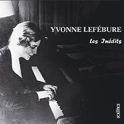 Lefébure Yvonne-Les Inédits