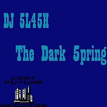 The Dark 5pring