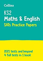 KS2 Maths and English SATs Practice Papers: For the 2021 Tests (Collins KS2 SATs Practice)
