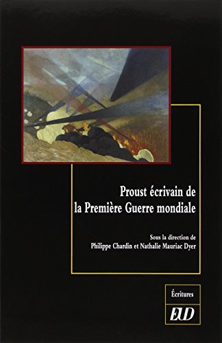 Proust écrivain de la Première Guerre mondiale PDF Books
