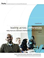 Leading Across Differences (Casebook) (Essential Tools Resource)