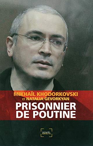 Prisonnier de Poutine