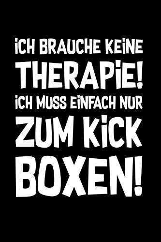 Kickboxing: Therapie? Kickboxen!: Notizbuch / Notizheft für Kick-Boxer Kick-Box Zubehör A5 (6x9in) dotted Punktraster