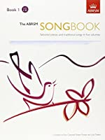 The ABRSM Songbook, Book 1: Selected pieces and traditional songs in five volumes (ABRSM Songbooks (ABRSM))