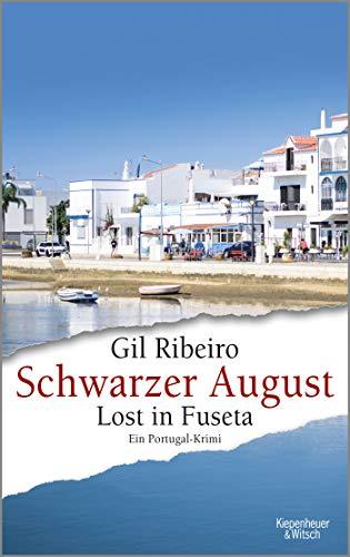 Buchseite und Rezensionen zu 'Schwarzer August: Lost in Fuseta' von Ribeiro, Gil