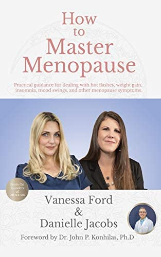 How to Master Menopause Practical Guidance for Dealing with Hot Flashes Weight Gain Insomnia product image