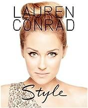 BY Conrad, Lauren ( Author ) [{ Lauren Conrad Style By Conrad, Lauren ( Author ) Apr - 01- 2012 ( Paperback ) } ]