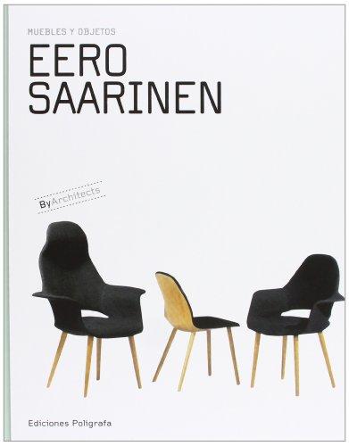 Preisvergleich Produktbild EERO SAARINEN MUEBLES Y OBJETOS
