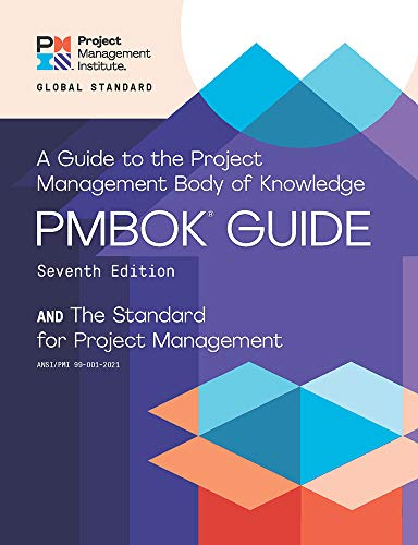 A Guide to the Project Management Body of Knowledge (PMBOK® Guide) – Seventh Edition and The Stan