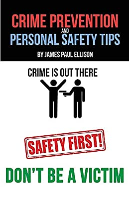 Crime Prevention and Personal Safety Tips