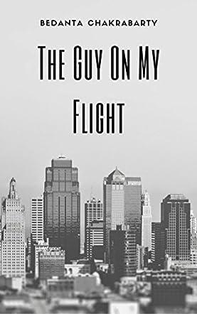 The Guy On My Flight