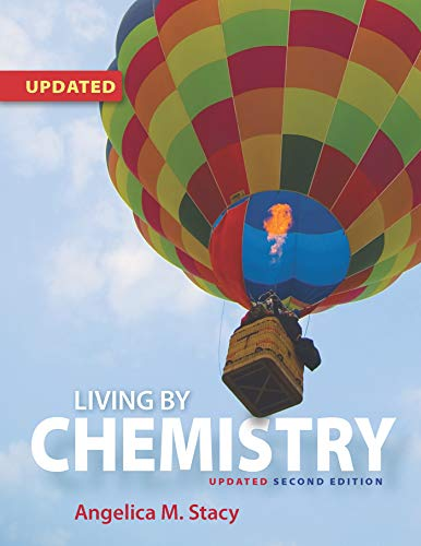 Compare Textbook Prices for Living by Chemistry 2018 Update Second Edition ISBN 9781319212803 by Stacy, Angelica M.