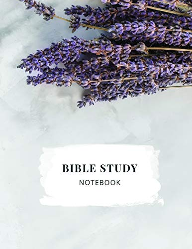 Bible Study Notebook: Christian Women's Bible Study Journal with Lavender on a Marble Background - Daily Scripture Study, Prayer, and Praise - 4 Weeks ... Method - Large, Clear Print on 8.5