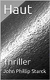 Haut: Thriller von John Phillip Starck